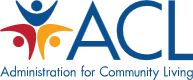 ACL- Administration for Community Living