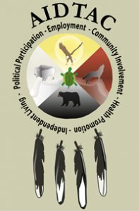 AIDTAC. The words political participation, employment, community involvement, health promotion, and independent living are in a circle around an eagle, wolf, bear, buffalo, and a turtle. There are four eagle feathers below the circle.