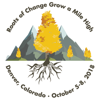 APRIL 2018 conference logo: Roots of Change Grow a Mile High. Denver, Colorado, October 5-8, 2018.