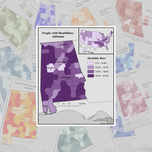 Image of the people with disabilities: Alabama map on top of a background of other maps of Alabama showing different disability data.