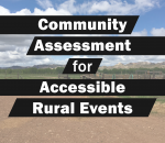 Community Assessment for Accessible Rural Events