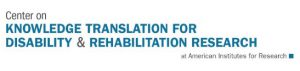 Center on Knowledge Translation for Disability & Rehabilitation Research at American Institutes for Research