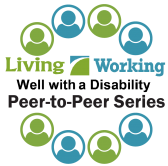 Living and Working Well with a Disability Peer to Peer Logo. A circle of clip-art people around the Living and Working Well with a Disability logo.