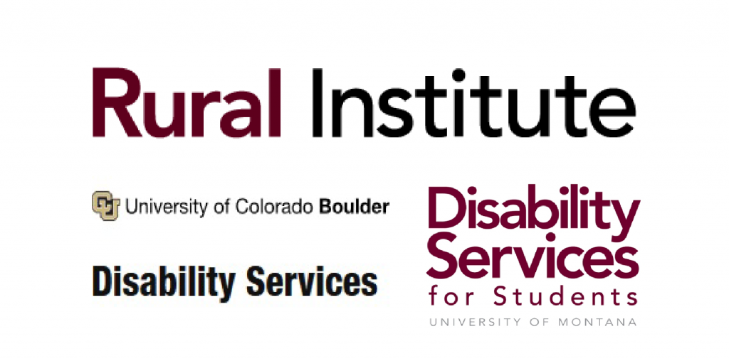 Rural Institute, University of Colorado Boulder Disability Services, and Disability Services for Students University of Montana logos