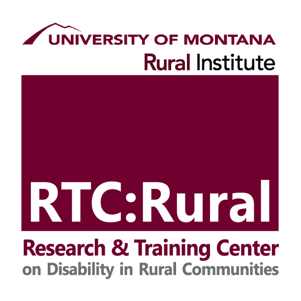University of Montana Rural Institute Research & Training Center on Disability in Rural Communities (RTC:Rural)