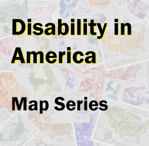 Disability in America Map Series